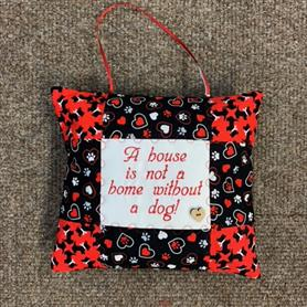 Embroidered Cushion - 'A house is not a home without a dog'
