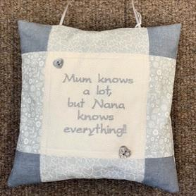 Embroidered Cushion - Mum knows a lot...